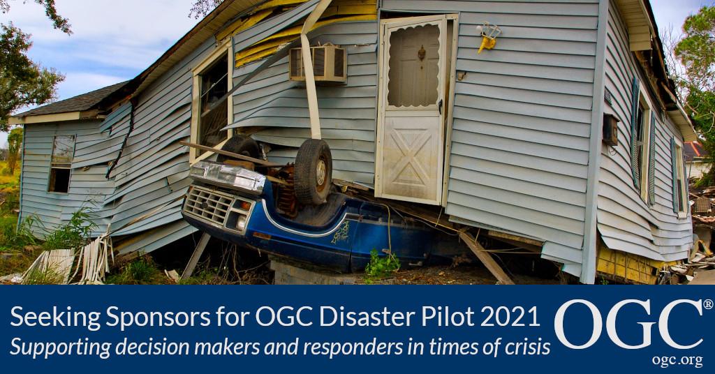 Banner announcing OGC             Disaster Pilot 2021 Call For Sponsors