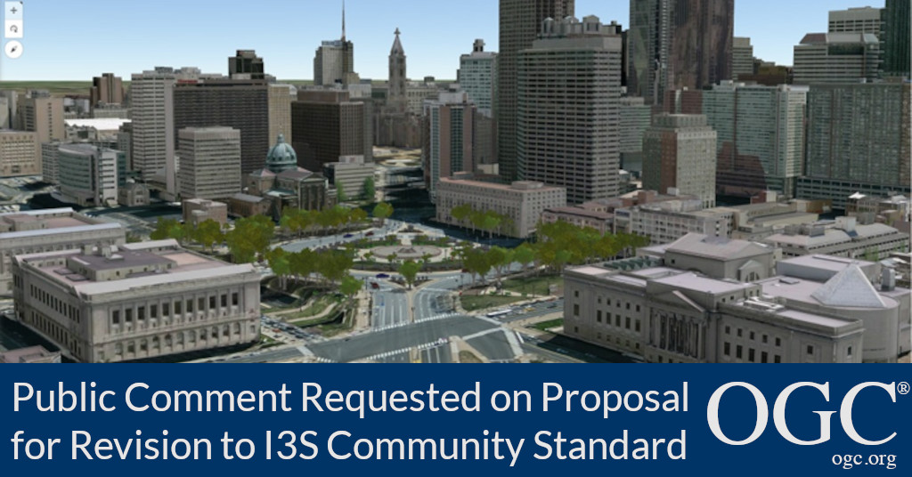 Banner announcing public comment period for a proposal to revise I3S OGC Community Standard